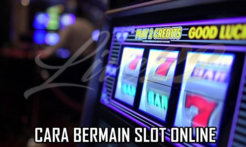 Trik Dasar Bermain Slot Online Untuk Pemula